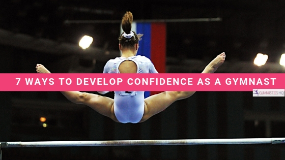 7 ways to build confidence as a gymnast