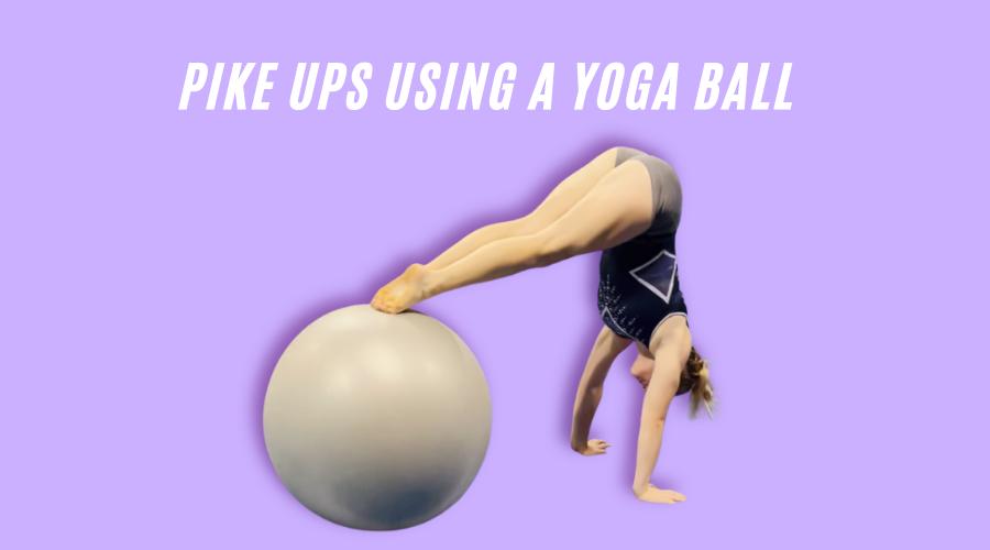 3 advanced hs drills pike ups using a yoga ball
